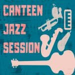 Canteen Jazz Session square