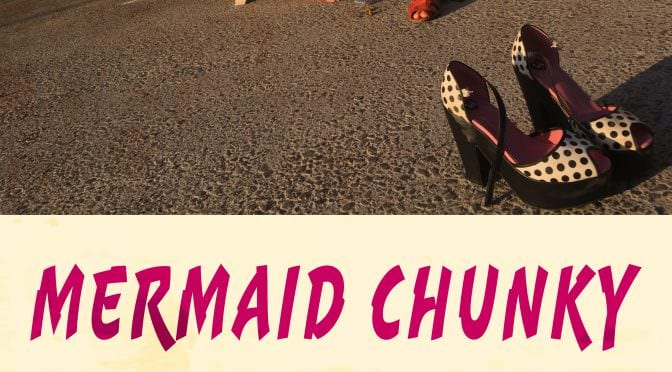 MERMAID CHUNKY POSTER